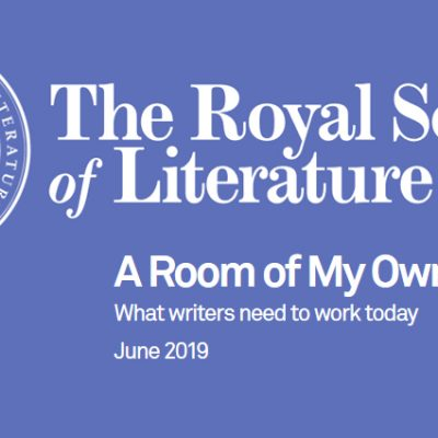 STUDY BY THE ROYAL SOCIETY OF LITERATURE (UK): WHAT WRITERS NEED TODAY