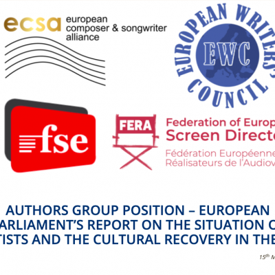 AUTHORS GROUP POSITION – EUROPEAN PARLIAMENT'S REPORT ON THE SITUATION OF ARTISTS AND THE CULTURAL RECOVERY IN THE EU