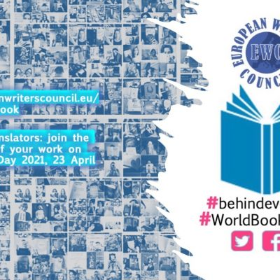INVITATION TO WRITERS AND TRANSLATORS FROM ALL OVER THE WORLD: JOIN #BEHINDEVERYBOOK ON WORLD BOOK DAY 2021